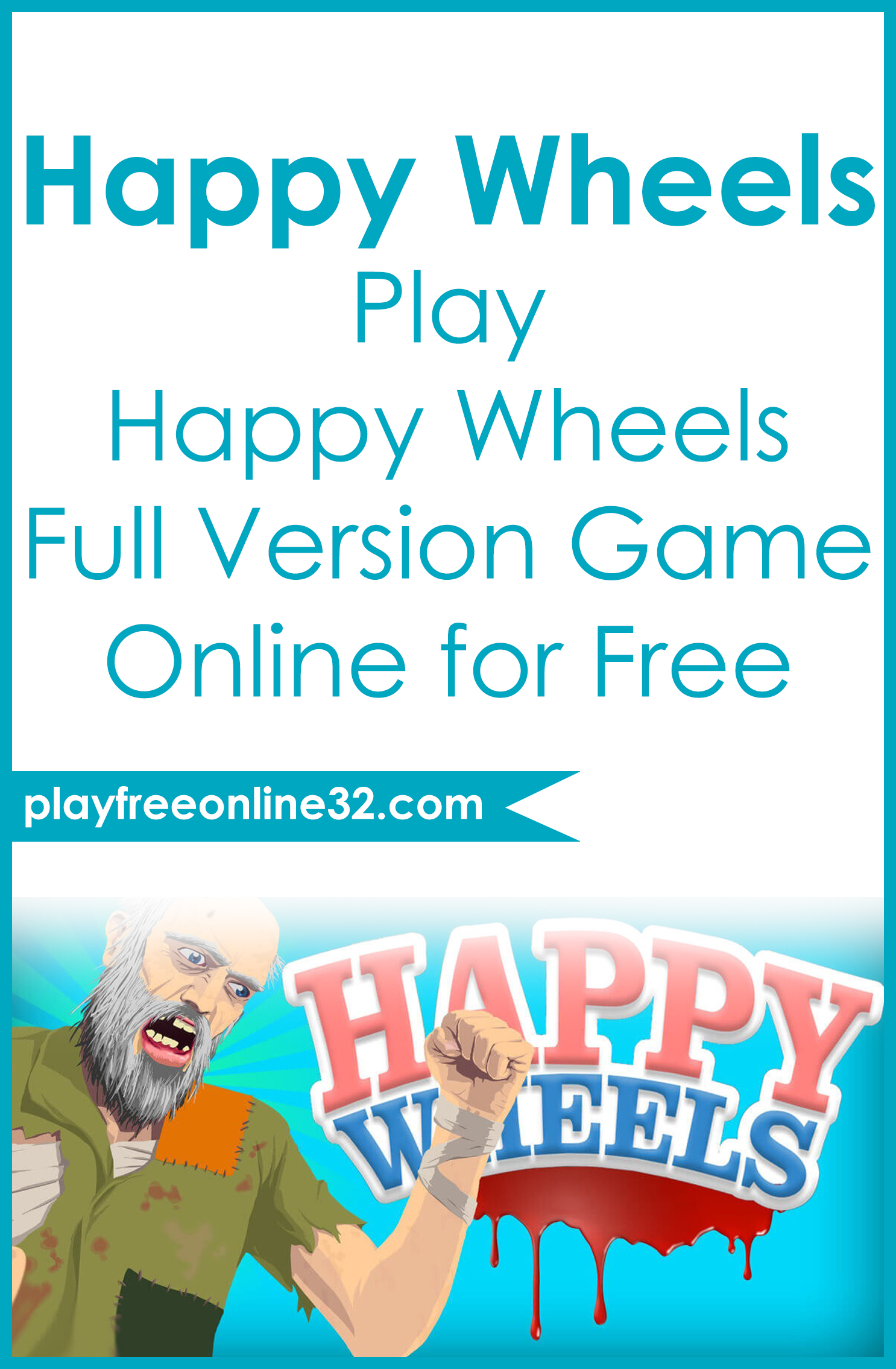 Happy Wheels • Play Happy Wheels Full Version Game Online for Free Pinterest