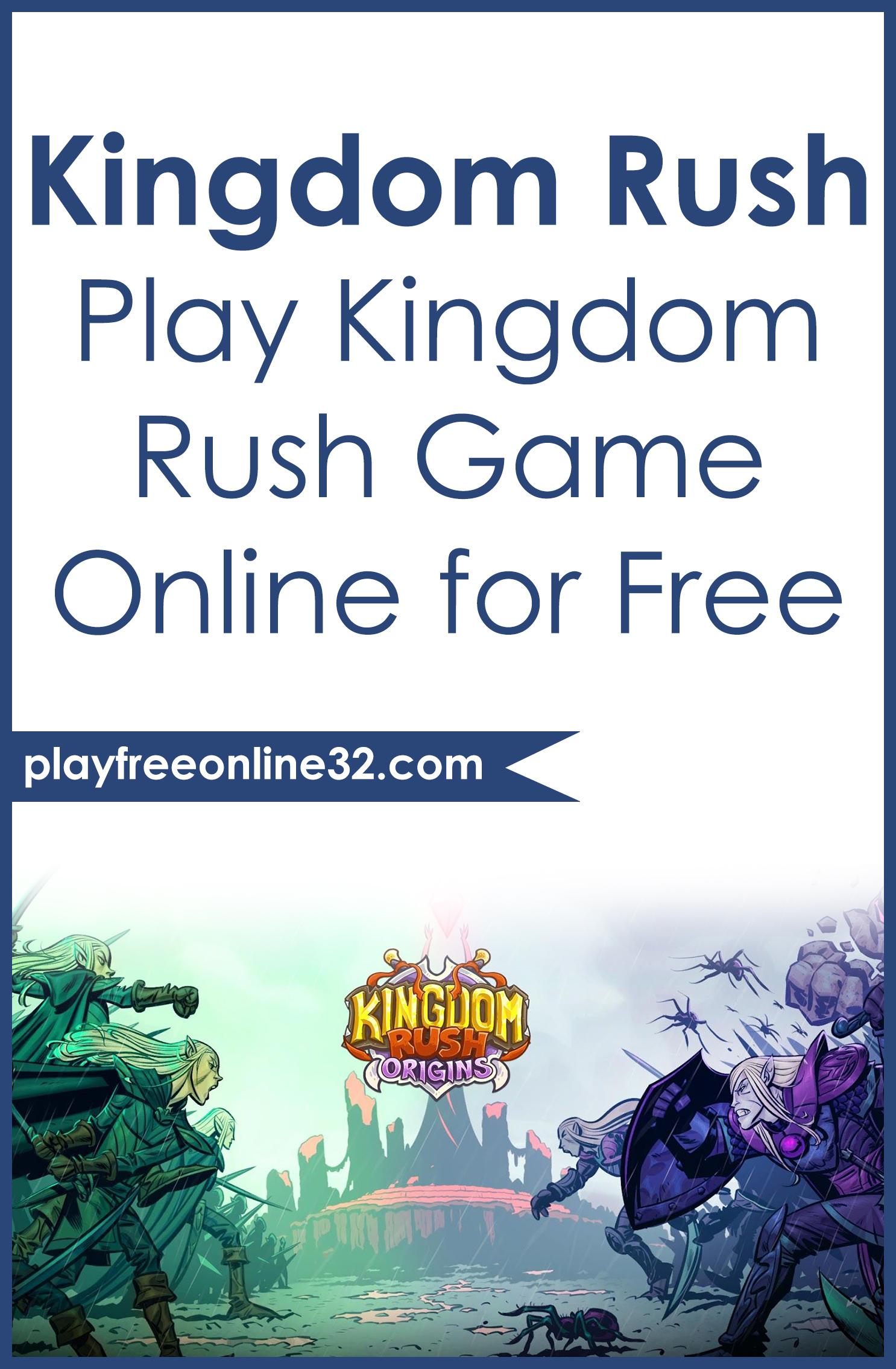 Kingdom Rush • Play Kingdom Rush Game Online for Free Pinterest