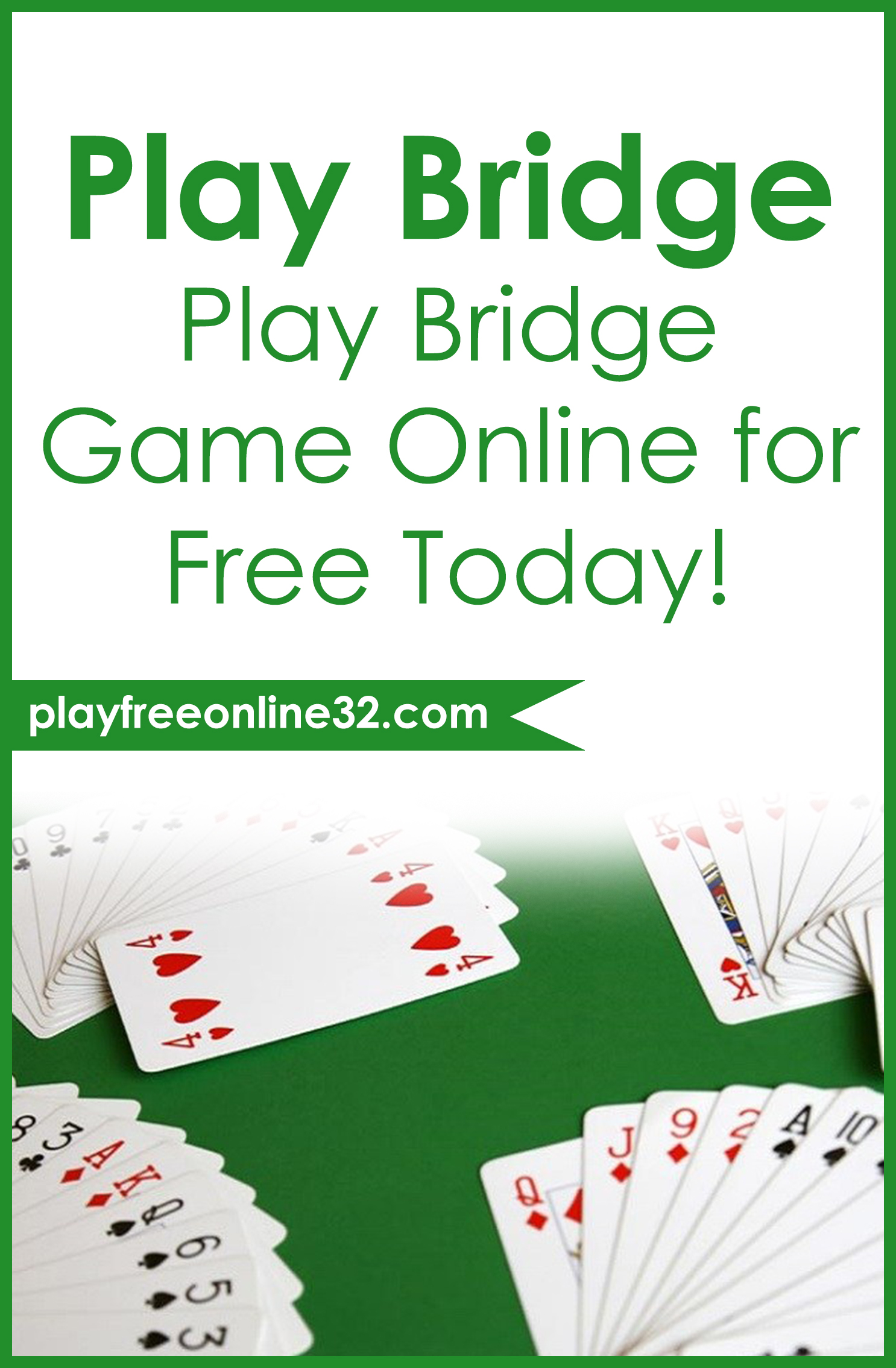 Play Bridge Online • Play Bridge Game Online for Free Today!