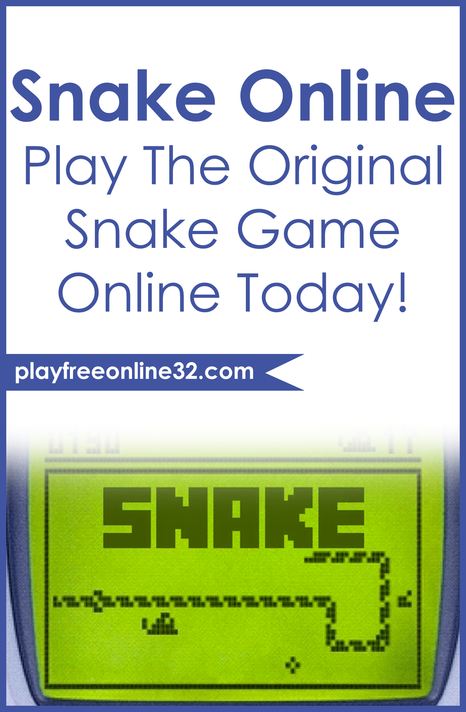 Snake Online • Play The Original Snake Game Online Today!