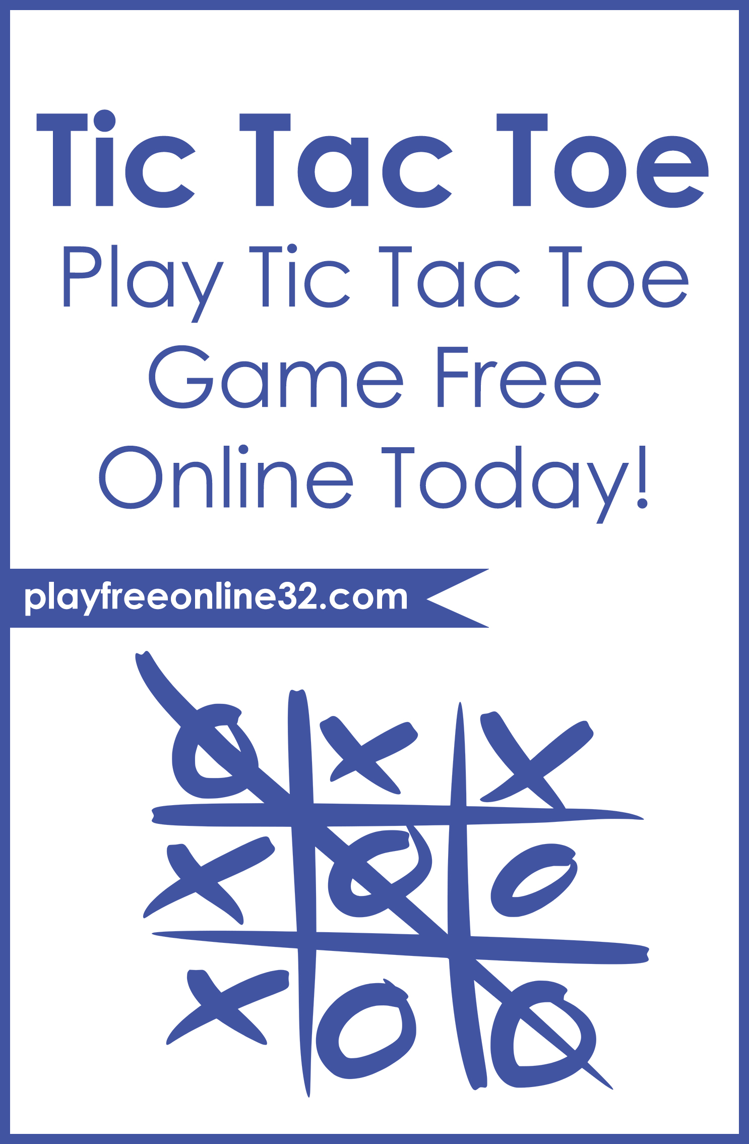 Tic Tac Toe Online • Play Tic Tac Toe Game Free Online Today!